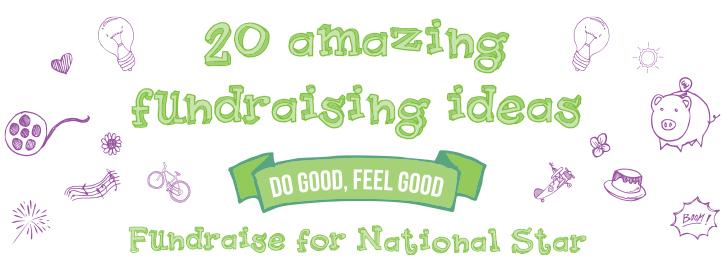20 amazing fundraising ideas, do good feel good, fundraise for National Star